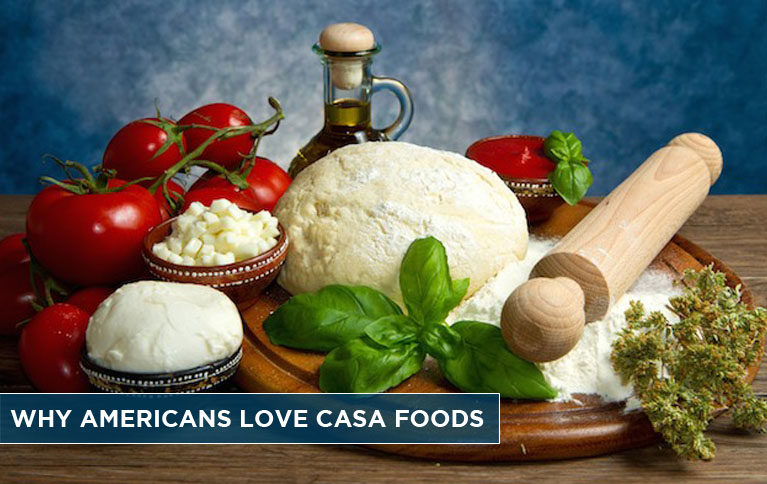 why-americans-love-casa-foods