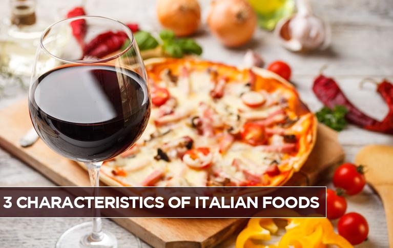 3-characteristics-of-italian-foods